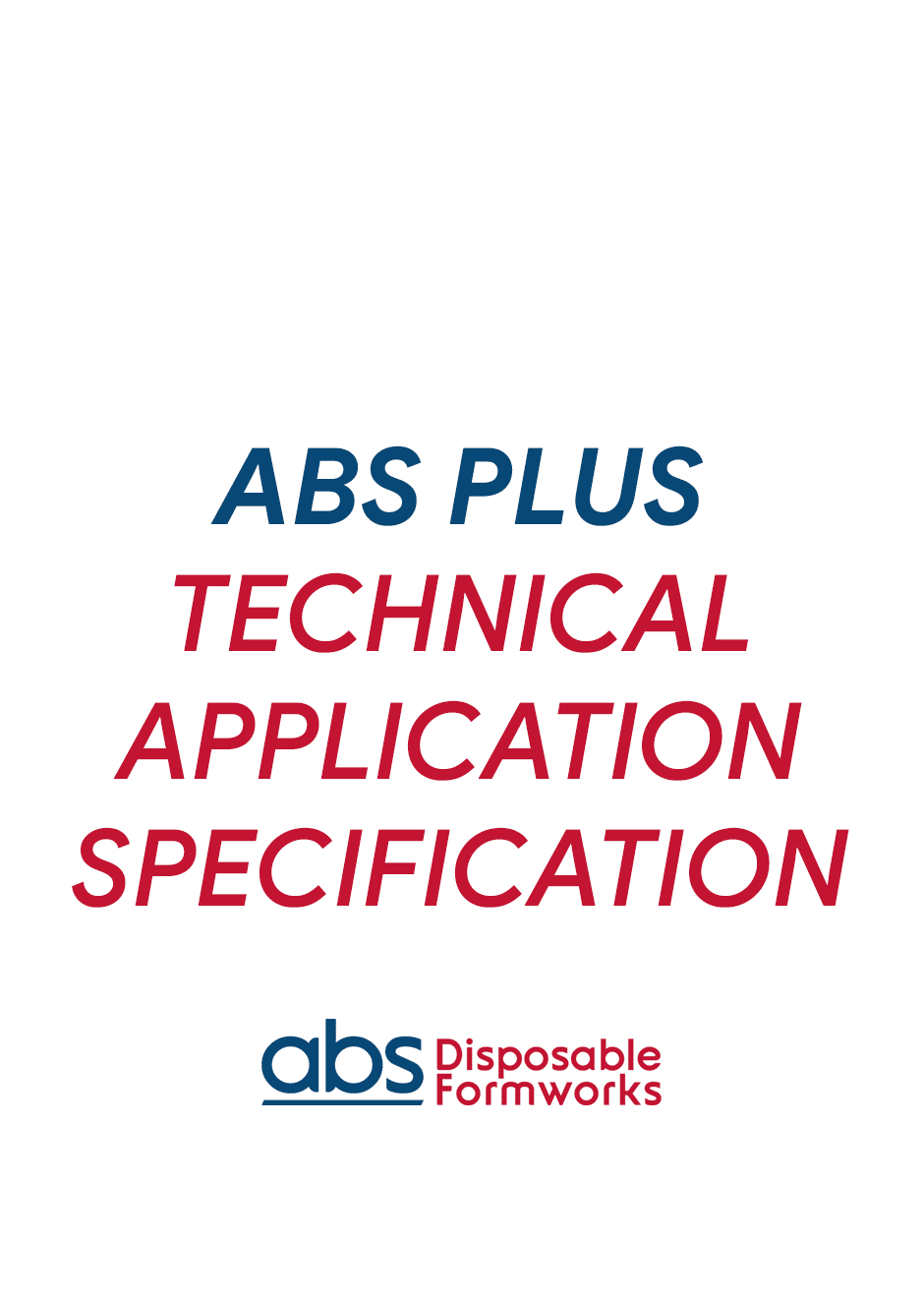 ABS_PLUS_TECHNICAL_APPLICATION_SPECIFICATION