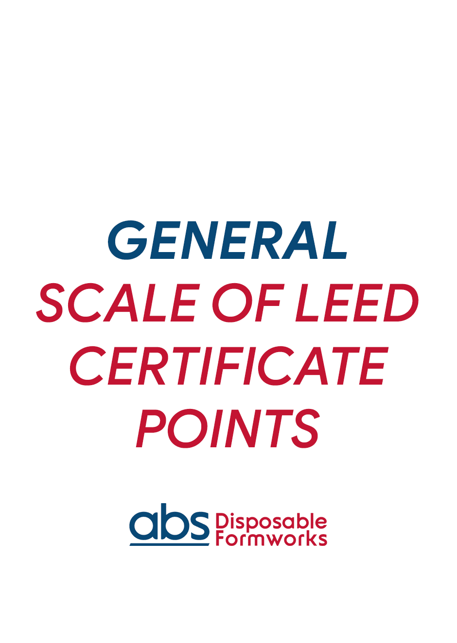 GENERAL SCALE OF LEED CERTIFICATE POINTS